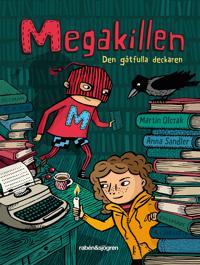 Megakillen - Den gåtfulla deckaren