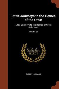 Little Journeys to the Homes of the Great