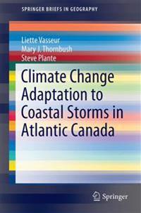 Adaptation to Coastal Storms in Atlantic Canada