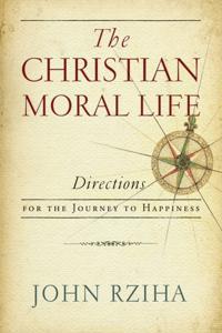 Christian Moral Life, The
