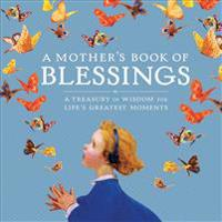 A Mother's Book of Blessings