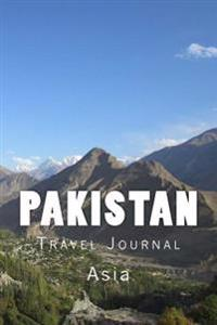 Pakistan Travel Journal: Travel Journal with 150 Lined Pages