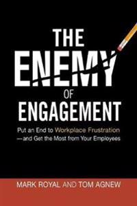 The Enemy of Engagement