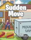 Sudden Move