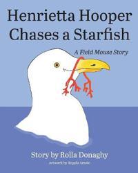 Henrietta Hooper Chases a Starfish
