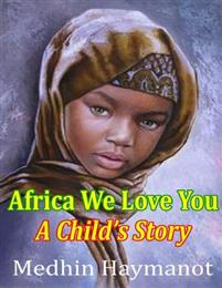 Africa We Love You: A Child's Book