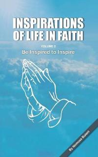 Inspirations of Life in Faith