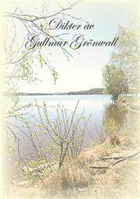 Dikter av Gullmar Grönvall