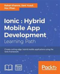 Ionic hybrid mobile app development rahat khanna bcker ionic hybrid mobile app development solutioingenieria Image collections