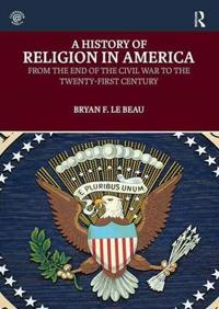 History of religion in america - from the end of the civil war to the twent