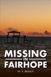Missing in Fairhope