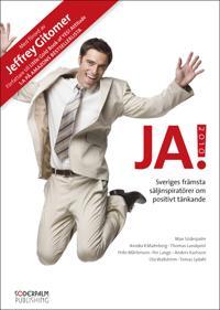 JA! 2010 - Sveriges främsta säljinspiratörer om positivt tänkande