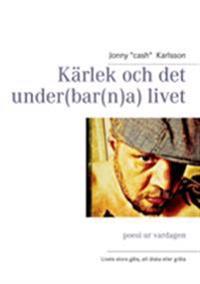Karlek Och Det Under(bar(n)A) Livet