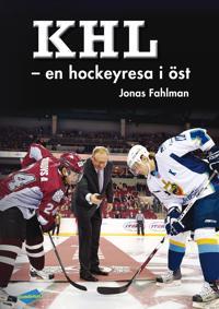 KHL : en hockeyresa i öst