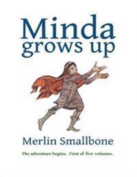 Minda Grows Up