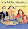Let's Ask Four Questions