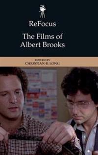Refocus: the Films of Albert Brooks