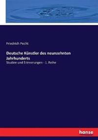Deutsche Künstler des neunzehnten Jahrhunderts