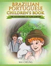 Brazilian Portuguese Children's Book: The Adventures of Tom Sawyer