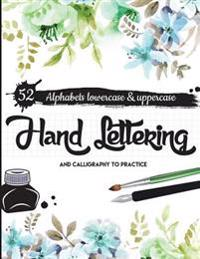 Hand Lettering and Caliigraphy to Practice: 52 Alphabet Lowercase & Uppercase for Practice (Large Print): Hand Lettering Practice
