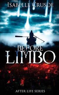 Before Limbo