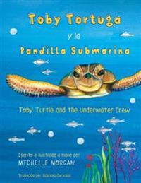 Toby Turtle and the Underwater Crew