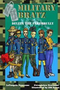 Military Bratz: Delete the Cyberbully