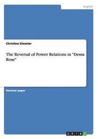 "The Reversal of Power Relations in ""Dessa Rose"""