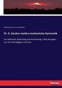 Dr. G. Zanders medico-mechanische Gymnastik