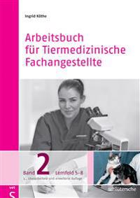 Arbeitsbuch für Tiermedizinische Fachangestellte 2