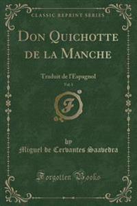 Don Quichotte de la Manche, Vol. 1