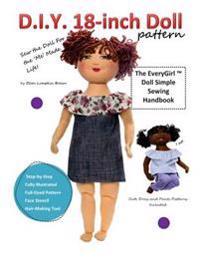 D.I.Y. 18-Inch Doll Pattern: Everygirl Doll Simple Sewing Handbook