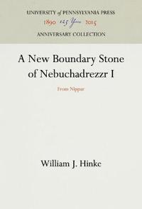 A New Boundary Stone of Nebuchadrezzr I