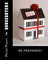 Housebuyers: Be Prepared!