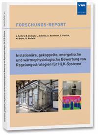 Instationäre, gekoppelte, energetische und wärmephysiologische Bewertung von Regelungsstrategien für HLK-Systeme