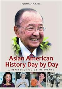 Asian American History Day by Day