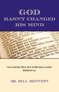 God Hasn't Changed His Mind