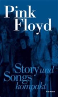 Pink Floyd: Story und Songs kompakt