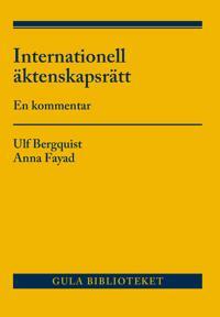 Internationell äktenskapsrätt : en kommentar