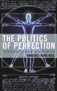 Politics of Perfection