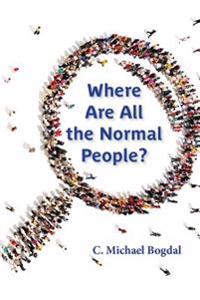 Where Are All the Normal People?