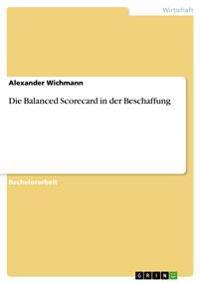 Die Balanced Scorecard in Der Beschaffung
