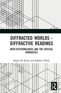Diffracted Worlds - Diffractive Readings