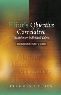 Eliot's Objective Correlative