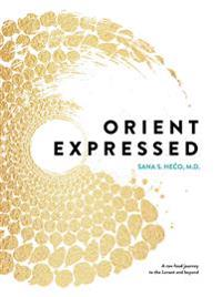 Orient Expressed: A raw food journey to the Levant and beyond