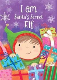 I Am Santa's Secret Elf