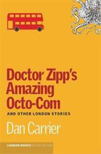 Doctor zipps amazing octo-com