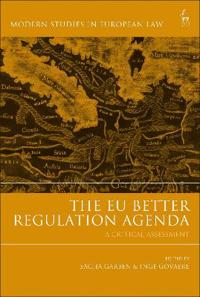 The Eu Better Regulation Agenda: A Critical Assessment