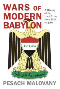 Wars of Modern Babylon