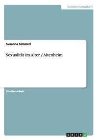 Sexualitat Im Alter / Altenheim